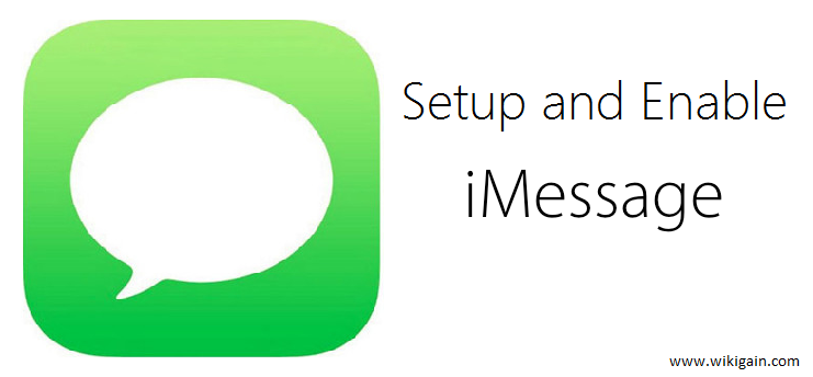 How to Enable and Setup iMessage on iOS Devices?
