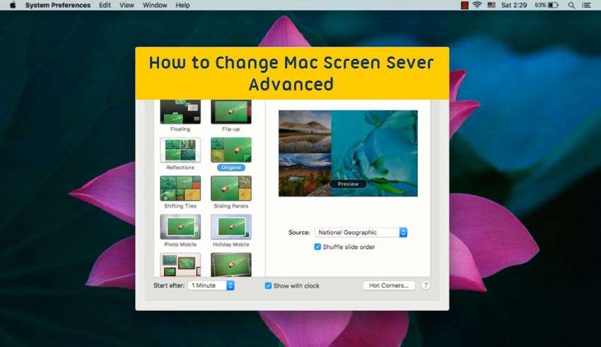 How to Change Mac Screen Saver