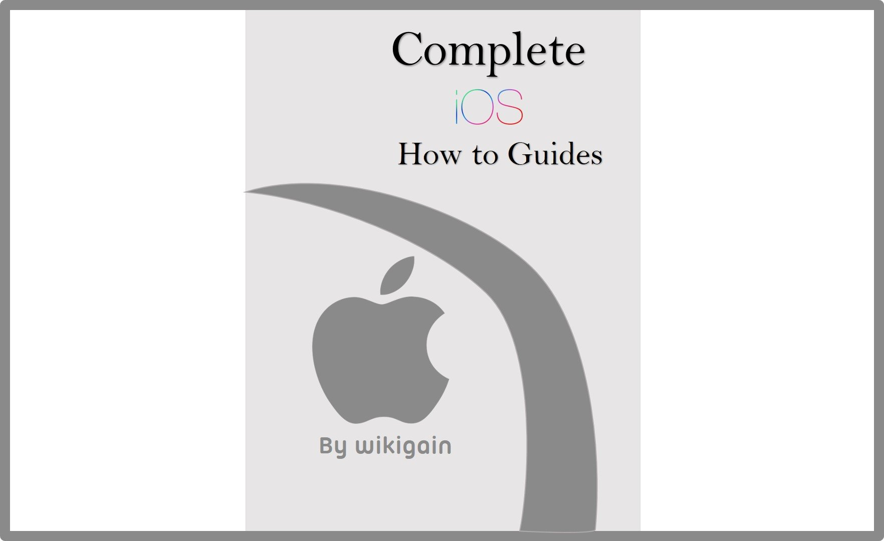 Complete iOS How-To Guides for Beginners