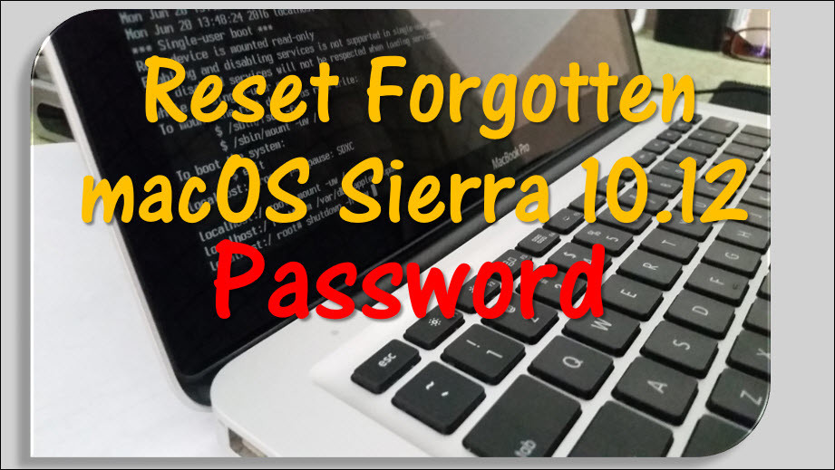 How to Reset Forgotten macOS Sierra Password