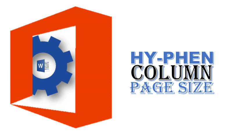 Set Page Setting(Page Size, Column, Hyphenation) in Microsoft Word 2016