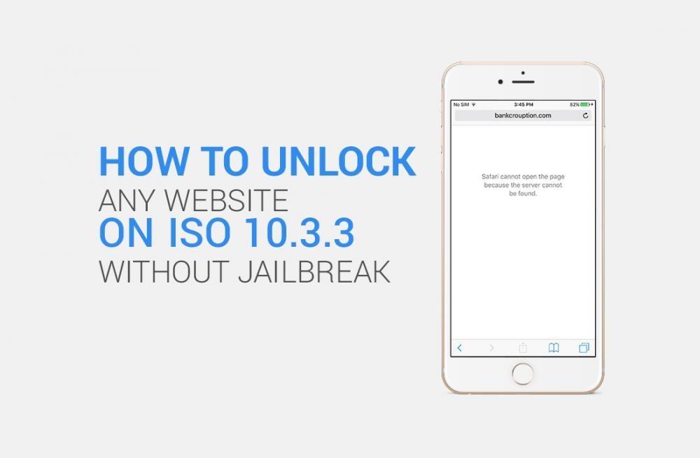 How to Unlock Website on iOS 10 without Jailbreak