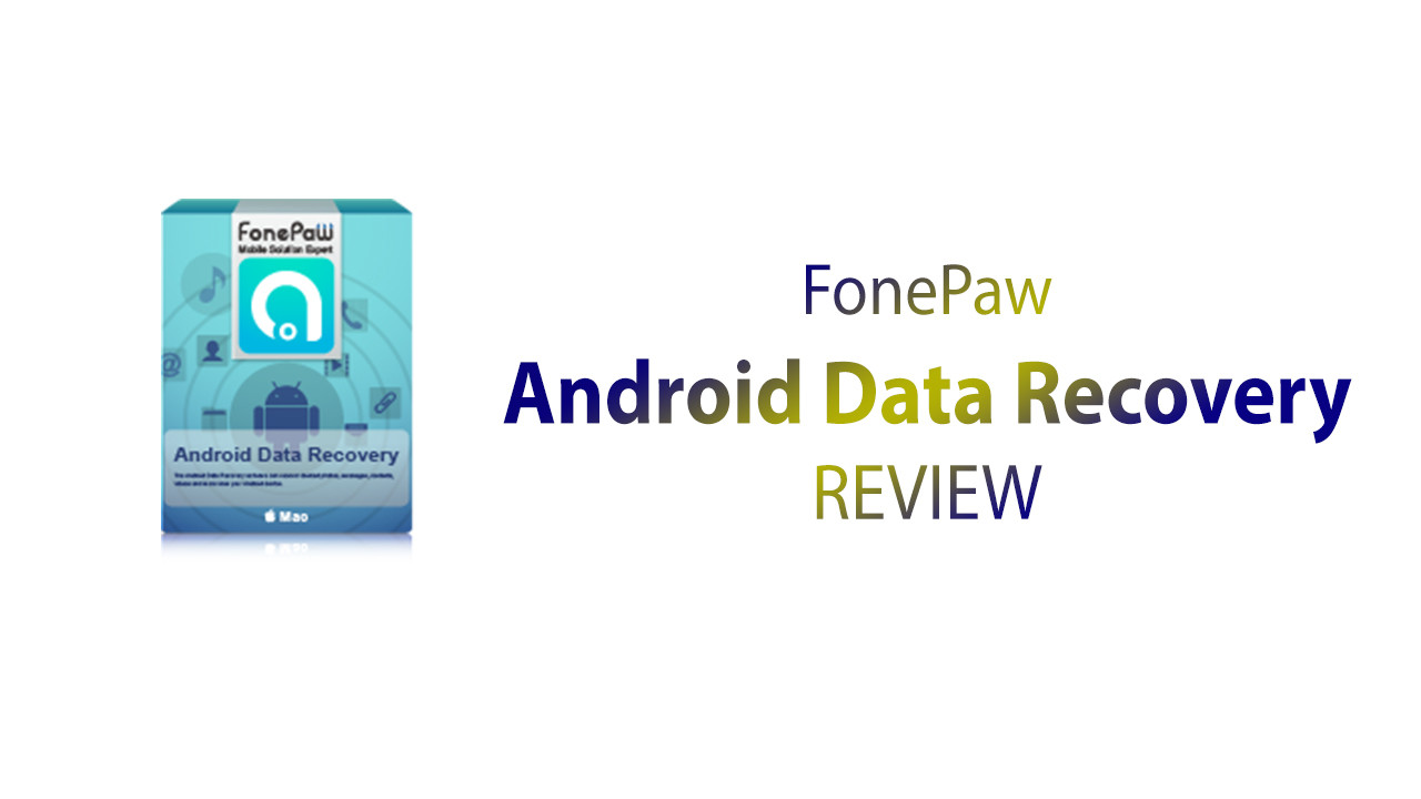 FonePaw Android Data Recovery Software