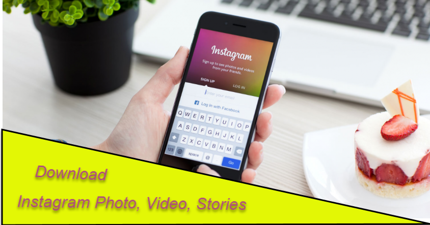 Download Instagram Photo, Video