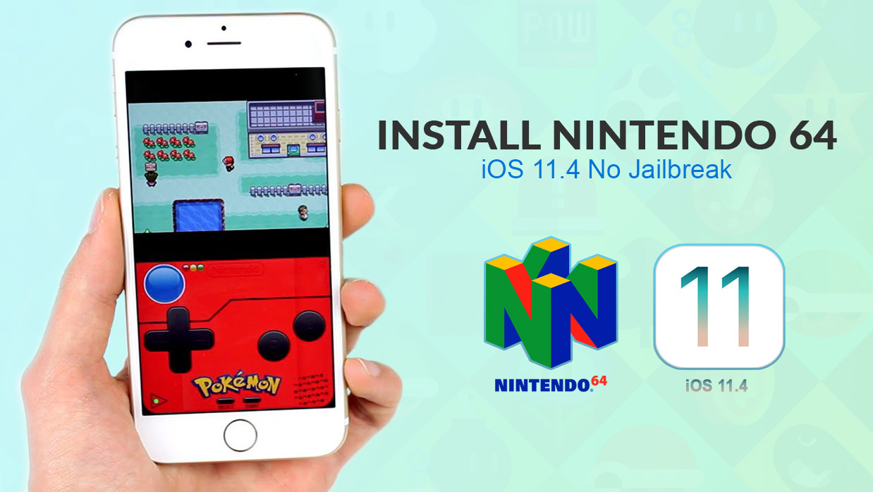 How to Install Nintendo 64 Emulator on iOS 11.4 No Jailbreak or PC