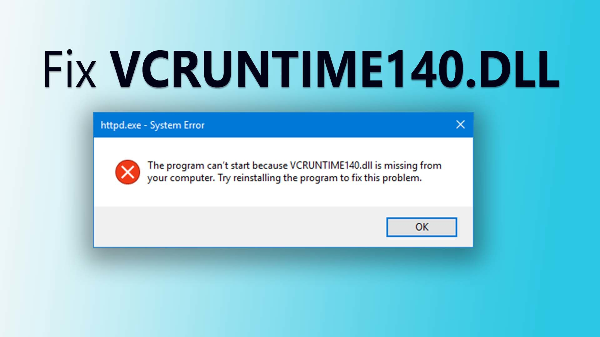 How to Fix VCRUNTIME140.DLL is missing