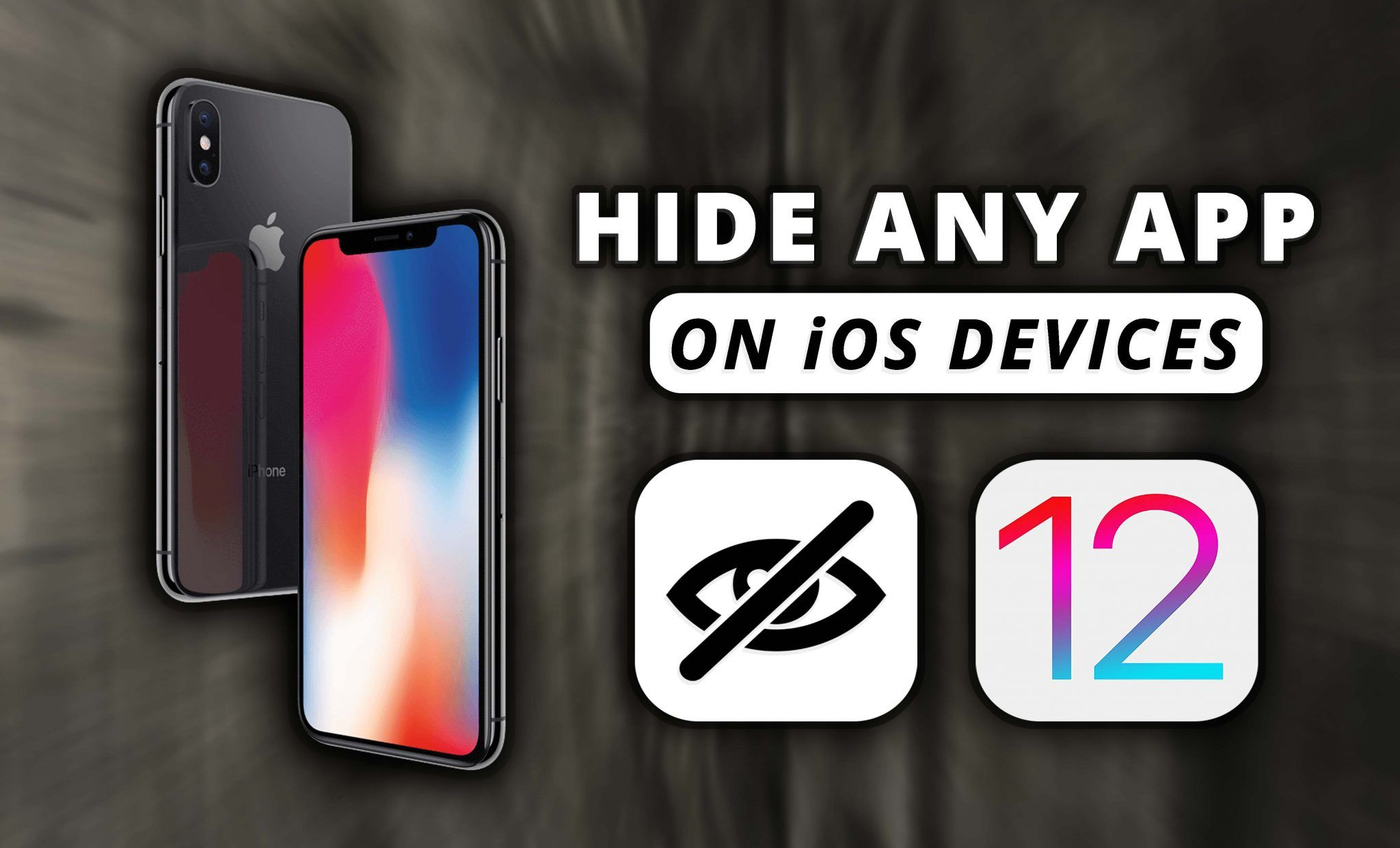 How to Hide Any App on iOS Devices (iPhone, iPad, iPod)