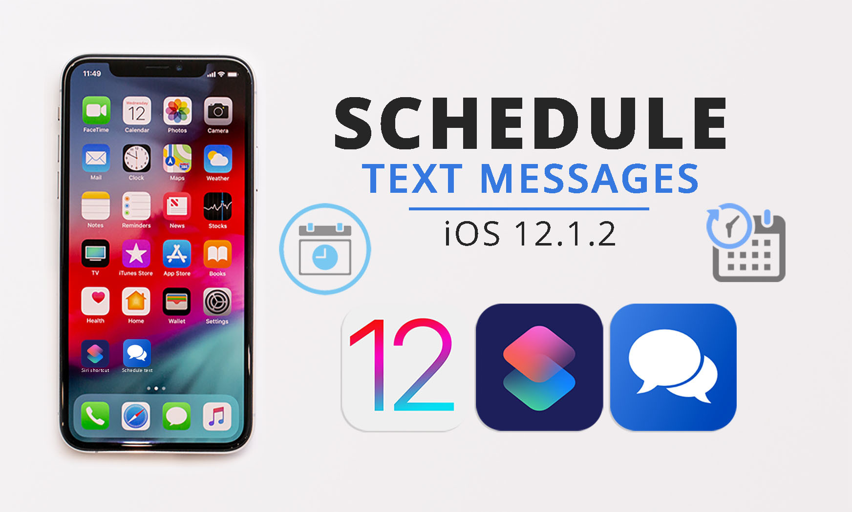 How to Schedule The Text Messages on iPhone (iOS 12.1.2)