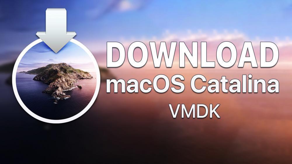 Download macOS Catalina VMDK for VMware & VirtualBox