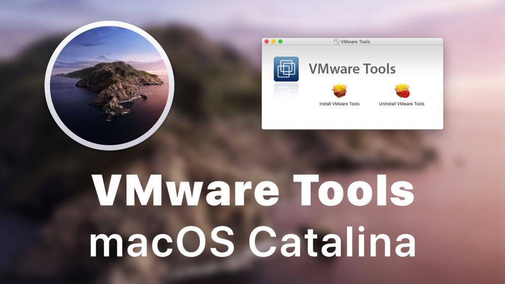 Install VMware Tools on macOS Catalina