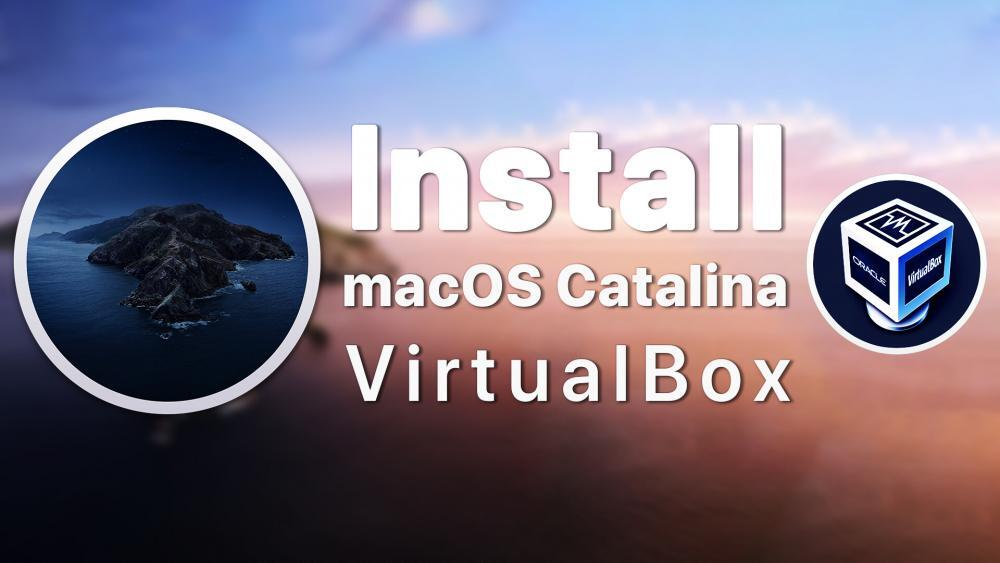 How to Install macOS Catalina on VirtualBox on Windows PC
