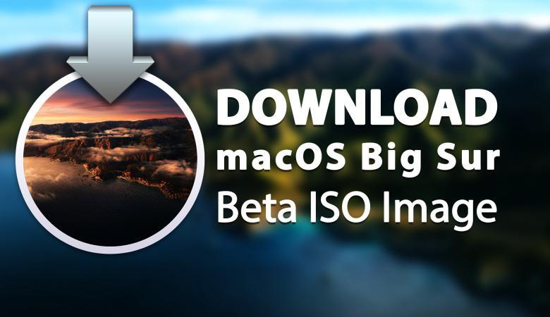 Download macOS Big Sur Beta ISO Image