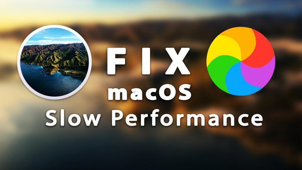 How to Fix macOS Slow Performance - macOS Big Sur
