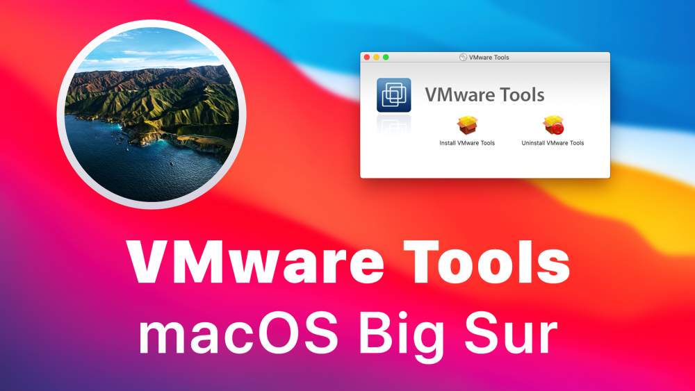 How to Install VMware Tools on macOS Big Sur