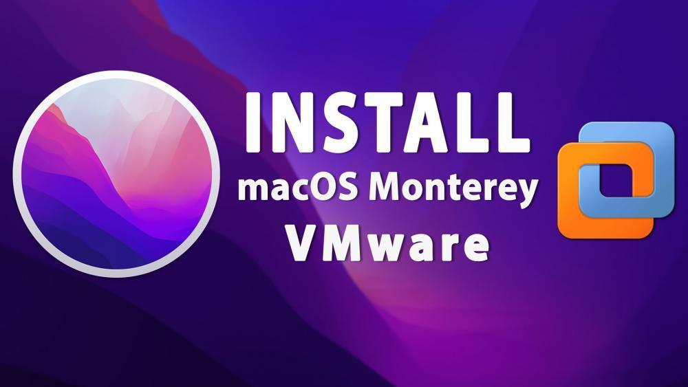 Install macOS Monterey on VMware
